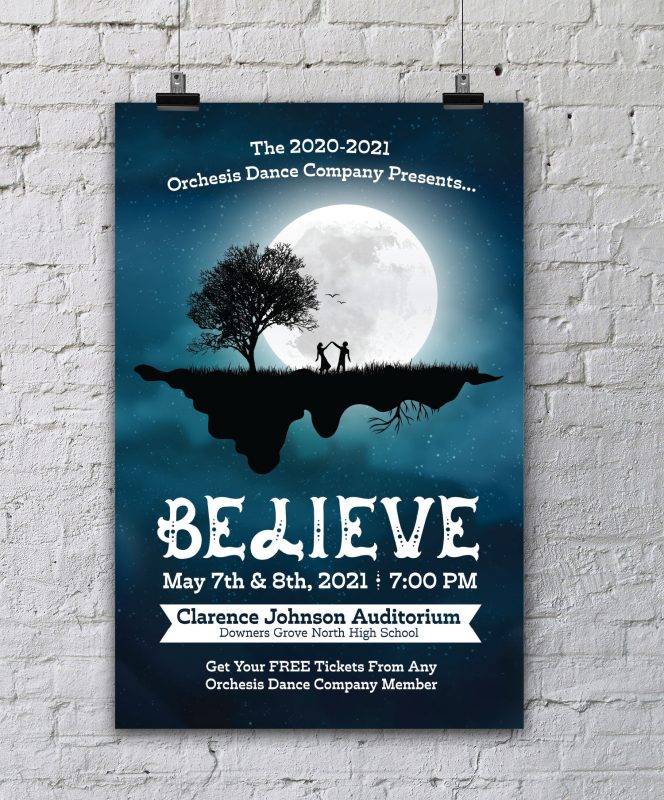 Believe Downers Grove North Dance Poster